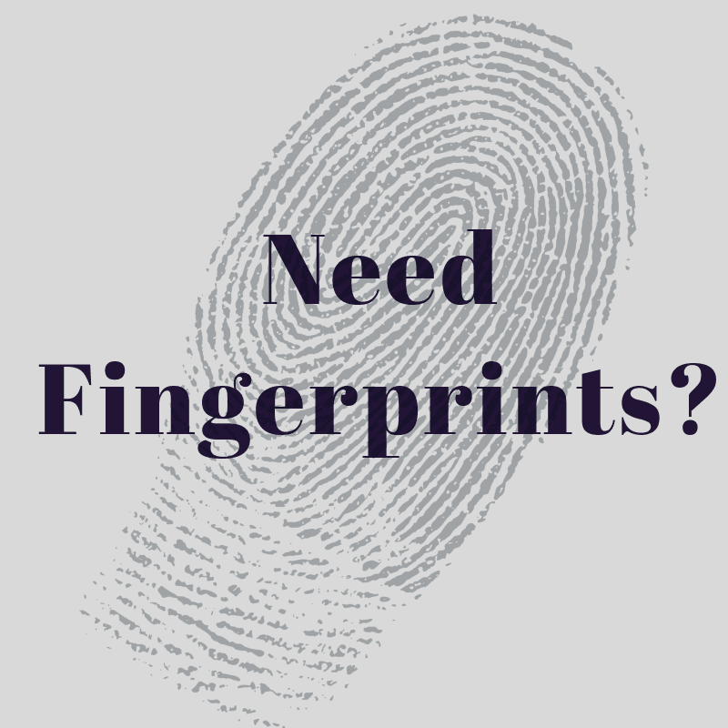Need Fingerprints